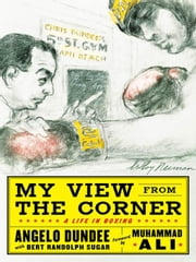My View from the Corner ebook by Dundee, Angelo