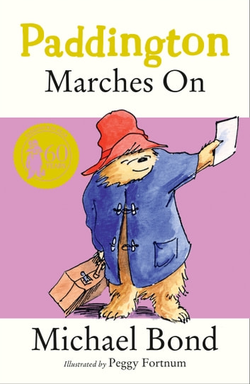 Paddington Marches On ebook by Michael Bond