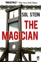 The Magician ebook by Sol Stein