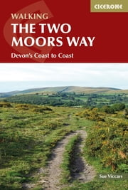 The Two Moors Way - Devon's Coast to Coast ebook by Sue Viccars