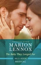 The Baby They Longed For ebook by Marion Lennox