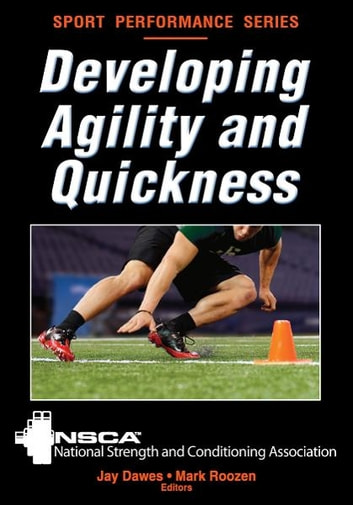 Developing Agility and Quickness ebook by