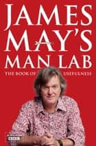 James May's Man Lab ebook by James May