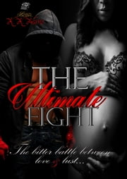 The Ultimate Fight ebook by K. K. Harris