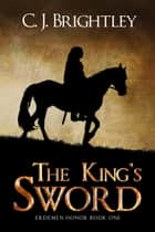 The King's Sword ebook by CJ Brightley