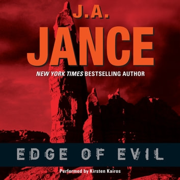 Edge of Evil audiobook by J. A. Jance