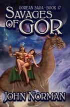 Savages of Gor ebook by John Norman