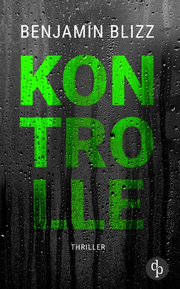 Kontrolle eBook by Benjamin Blizz