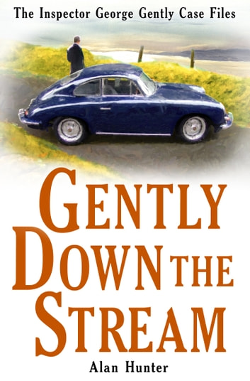 Gently Down the Stream ebook by Alan Hunter