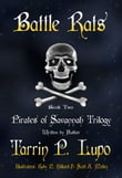 Pirates of Savannah Trilogy: Book Two, Battle Rats - Young Adult Action Adventure Historical Fiction