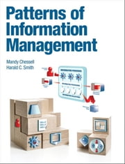 Patterns of Information Management ebook by Mandy Chessell,Harald Smith