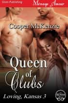 Queen of Clubs ebook by Cooper McKenzie