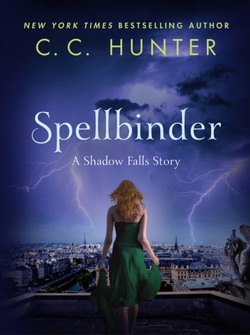 Spellbinder eBook by C. C. Hunter
