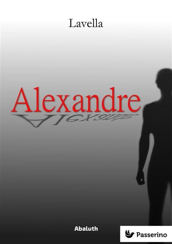 Alexandre ebook by Lavella