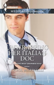 Unwrapping Her Italian Doc ebook by Carol Marinelli
