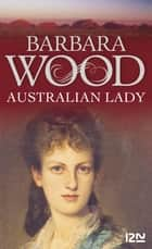 Australian lady ebook by Renée TESNIERE,Barbara WOOD