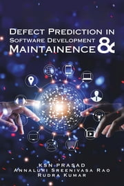 Defect Prediction in Software Development & Maintainence