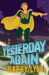Archvillain #3: Yesterday Again ebook by Barry Lyga