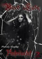Blood-Lady - Habsucht eBook by Mandy Hopka