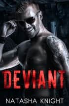 Deviant ebook by Natasha Knight