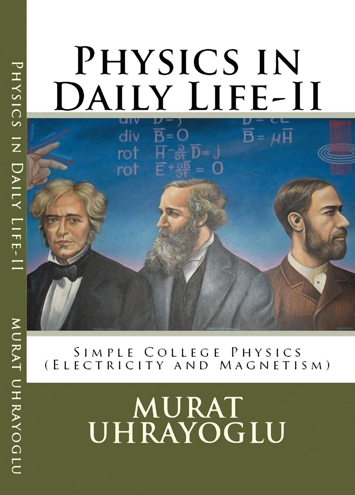 Physics in Daily Life & Simple College Physics-II (Electricity and  Magnetism) ebook by Murat Uhrayoglu - Rakuten Kobo