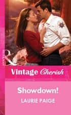 Showdown! (Mills & Boon Vintage Cherish) ebook by Laurie Paige