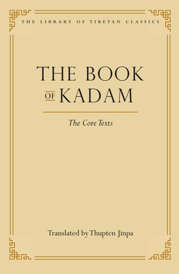 The Book of Kadam - The Core Texts ebook by
