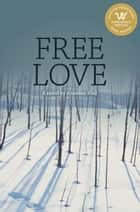 Free Love ebook by Annelies Pool