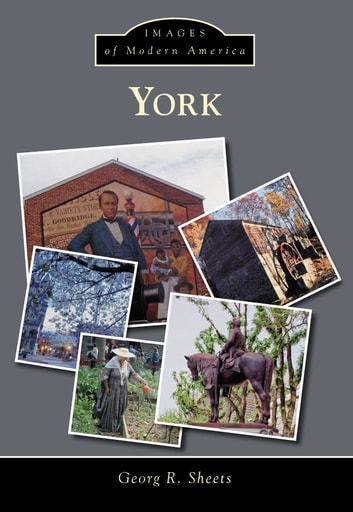 York ebook by Georg R. Sheets