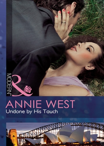 Undone by His Touch (Mills & Boon Modern) 電子書 by Annie West