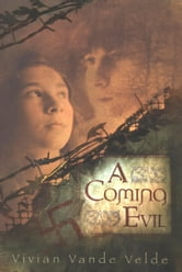 A Coming Evil ebook by Vivian Vande Velde