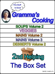 Gramma's Cooking Box Set (2nd Helping) ebook by Brad Shirley