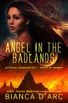 Angel in the Badlands - Jit'Suku Chronicles ebook by