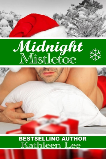 Midnight Mistletoe ebook by Kathleen Lee