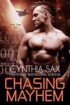 Chasing Mayhem ebook by Cynthia Sax