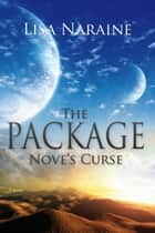 The Package ebook by Lisa Naraine