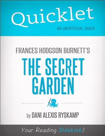 quicklet on frances hodgson burnetts the secret garden cliffnotes like summary ebook by - The Secret Garden Summary