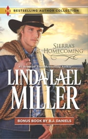 Sierra's Homecoming - Montana Royalty ebook by Linda Lael Miller,B.J. Daniels