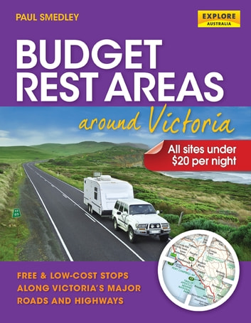 Budget Rest Areas around Victoria ebook by Smedley, Paul