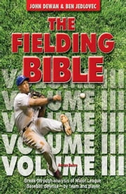 The Fielding Bible Volume III ebook by John Dewan, Ben Jedlovec