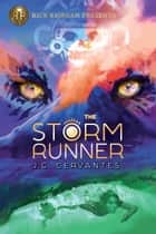 The Storm Runner ebook by J.C. Cervantes