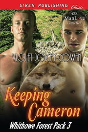 Keeping Cameron ebook by Violet Joicey-Cowen
