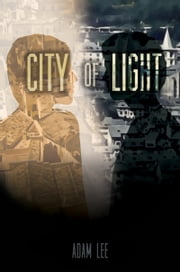 City of Light ebook by Adam Lee