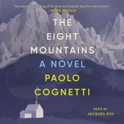 The Eight Mountains - A Novel audiobook by Paolo Cognetti