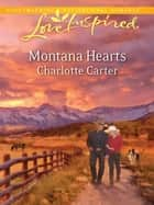 Montana Hearts (Mills & Boon Love Inspired) ebook by Charlotte Carter