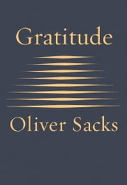 Gratitude ebook by Oliver Sacks
