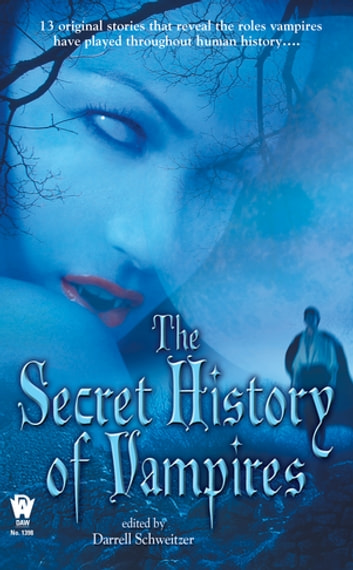 The Secret History Of Vampires ebook by