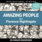 Meet Florence Nightingale audiobook by Dr Charles Margerison