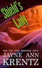 Shield's Lady ebook by Jayne Ann Krentz