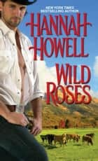 Wild Roses ebook by Hannah Howell